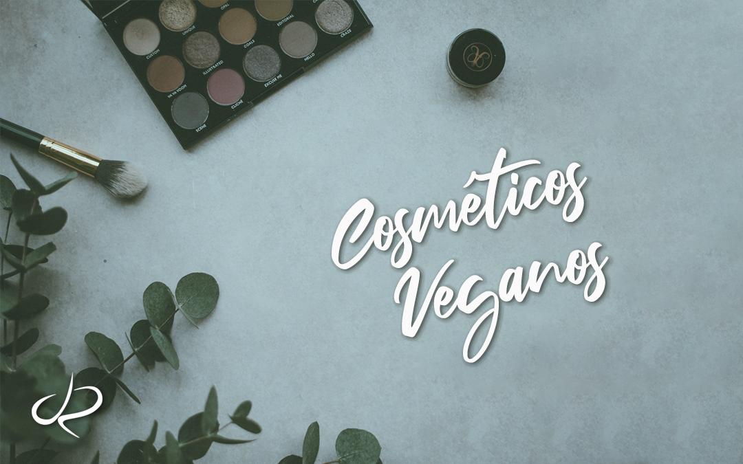 Conheça agora os Cosméticos Veganos!