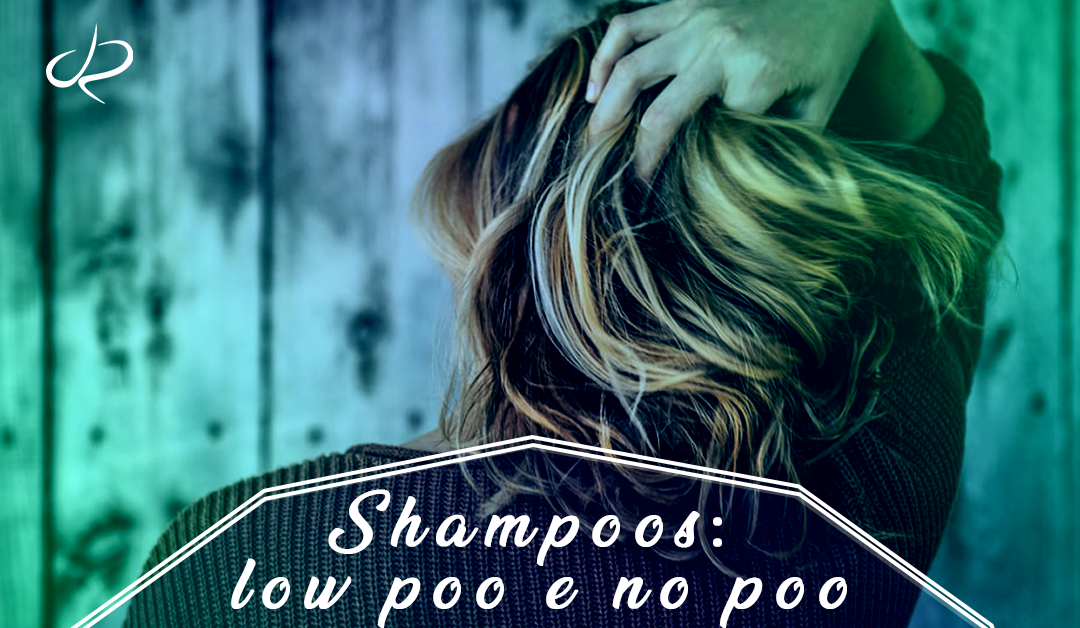 Shampoos: low poo e no poo