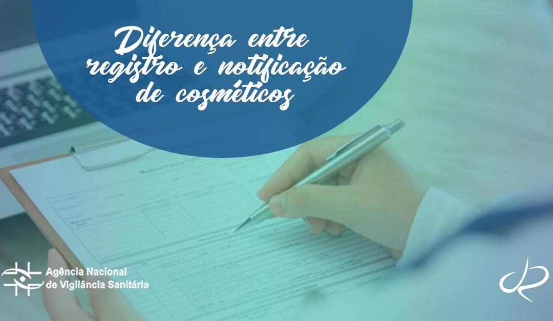 Entenda a diferença entre registro e notificação de cosméticos pela ANVISA